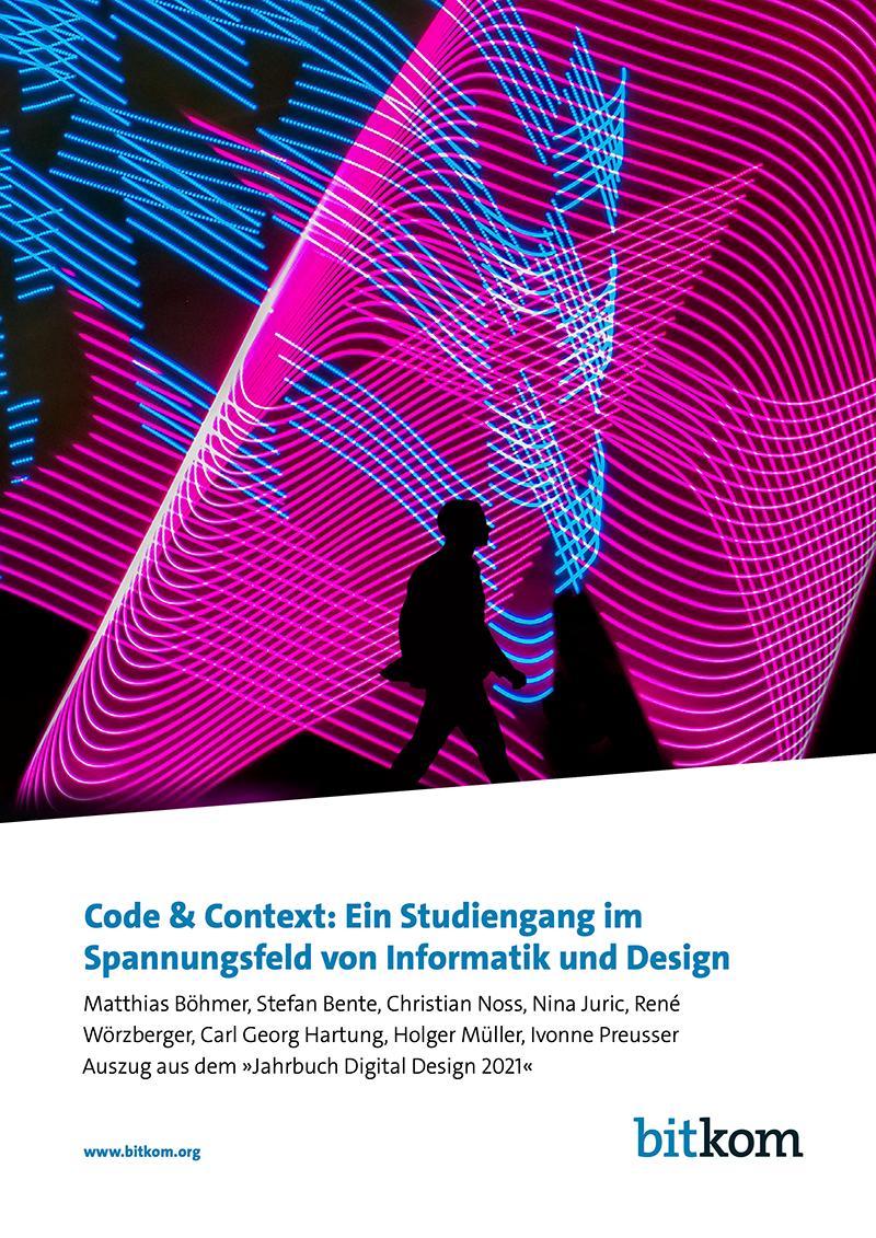 Code & Context: Ein Studiengang im Spannungsfeld von Informatik und Design